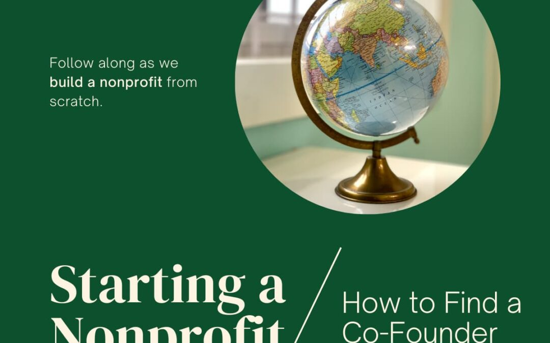Starting a Nonprofit 3: How to Find a Co-Founder